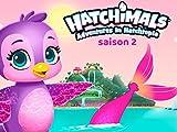 Hatchimals - saison 2