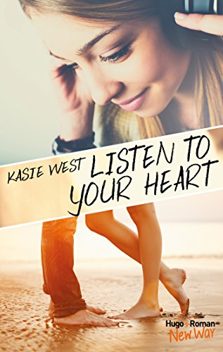Listen to your heart (New Way) par [Kasie West, Pauline Vidal]