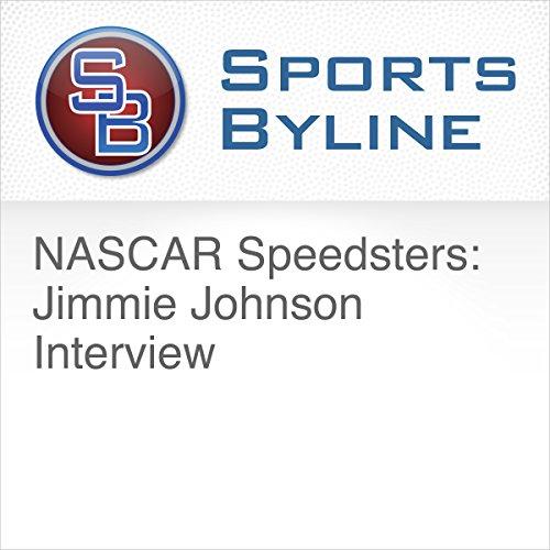 NASCAR Speedsters: Jimmie Johnson Interview cover art