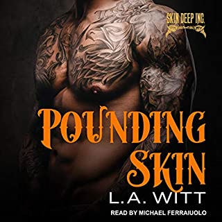 Pounding Skin     Skin Deep Inc. Series, Book 2              Auteur(s):                                                                                                                                 L.A. Witt                               Narrateur(s):                                                                                                                                 Michael Ferraiuolo                      Durée: 9 h et 36 min     Pas de évaluations     Au global 0,0