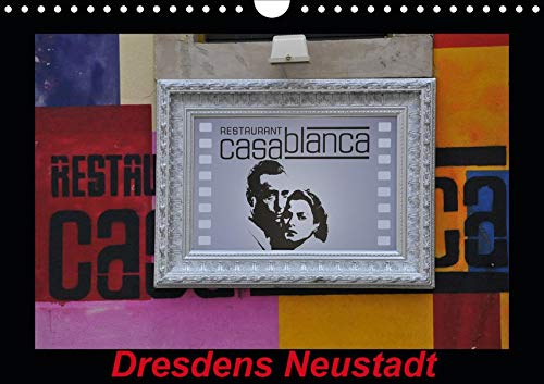 Dresdens Neustadt (Wandkalender 2020 DIN A4 quer): Graffits und Hausansichten in Dresdens Neustadt (Monatskalender, 14 Seiten ) (CALVENDO Orte)
