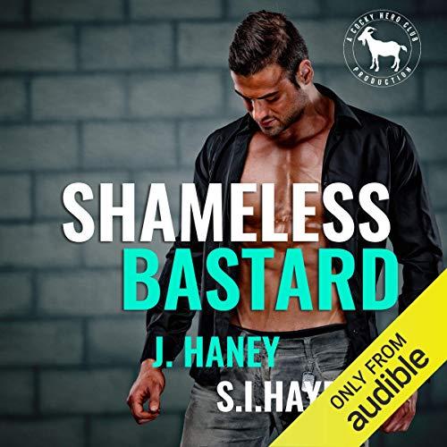 Shameless Bastard: A Hero Club Novel