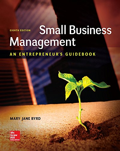 Compare Textbook Prices for Small Business Management: An Entrepreneur's Guidebook 8 Edition ISBN 9781259538988 by Byrd, Mary Jane,Megginson, Leon