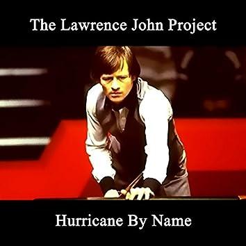 Hurricane By Name