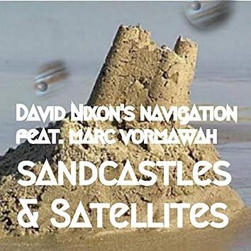 Sandcastles & Satellites