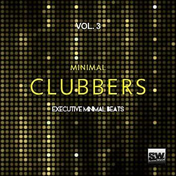 Minimal Clubbers, Vol. 3 (Executive Minimal Beats)