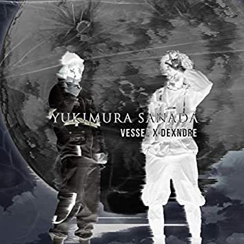 Yukimura Sanada (feat. VESSEL)