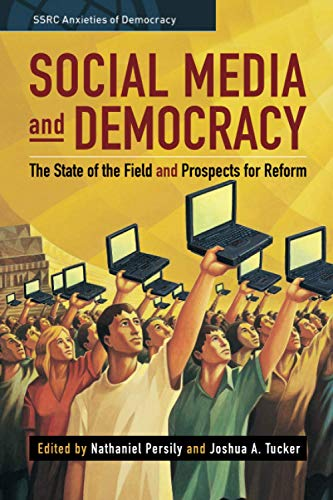 Compare Textbook Prices for Social Media and Democracy SSRC Anxieties of Democracy  ISBN 9781108812894 by Persily, Nathaniel
