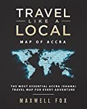 Travel Like a Local - Map of Accra: The Most Essential Accra (Ghana) Travel Map for Every Adventure