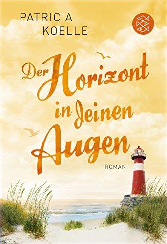 Der Horizont in deinen Augen: Roman (Ostsee Trilogie 3)