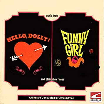Music From Hello, Dolly! Funny Girl and Other Show Tunes