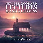Neville Goddard Lectures: Q&A - Lessons cover art