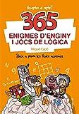 365 enigmes d'enginy i jocs de lògica (No ficción ilustrados)