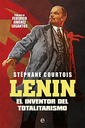 Lenin: El inventor del totalitarismo
