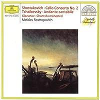 Shostakovich: Cello Concerto No. 2 / Tchaikovsky: Andante Cantabile