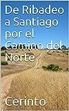 De Ribadeo a Santiago por el Camino del Norte