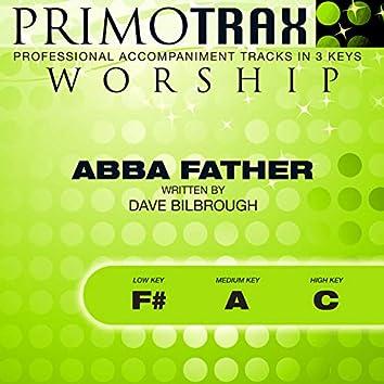 Abba Father (Worship Primotrax) [Performance Tracks] - EP
