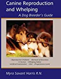 guide to dog reproduction and whelping