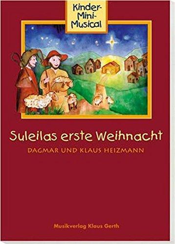 Suleilas erste Weihnacht - Liederheft: Kinder-Mini-Musical