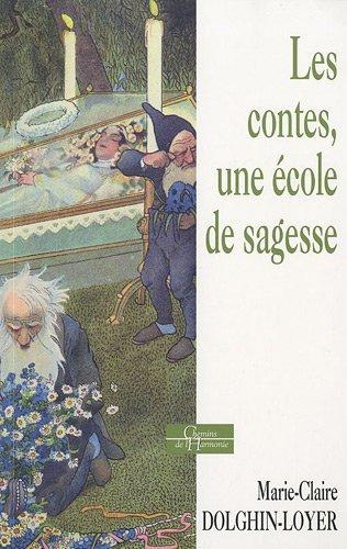 Les contes, une école de sagesse PDF Books