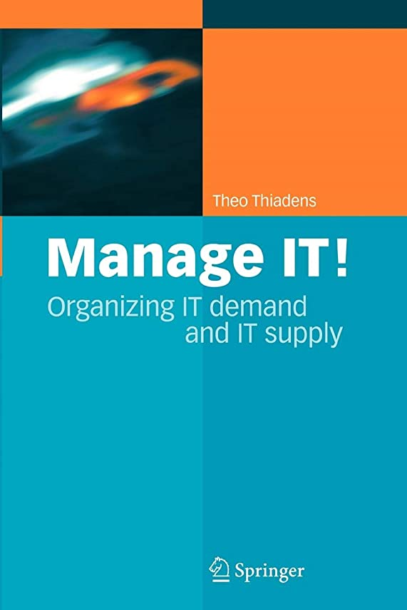 輝度上昇条件付きManage IT!: Organizing IT Demand and IT Supply