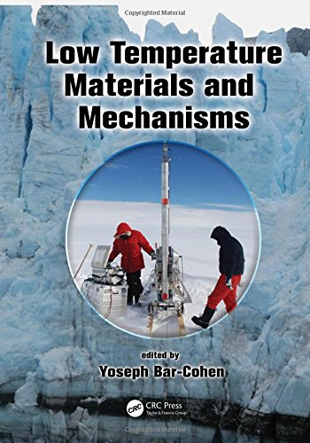 Download Low Temperature Materials and Mechanisms 1498700381