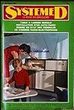 SYSTEME D [No 301] du 01/02/1971 - LA TABLE A LANGER MURALE - INSTALATION D'UN AUTO-RADIO - REMISE EN ETAT DES PENDULES - CE COMBINE RADIO-ELECTROPHONE.