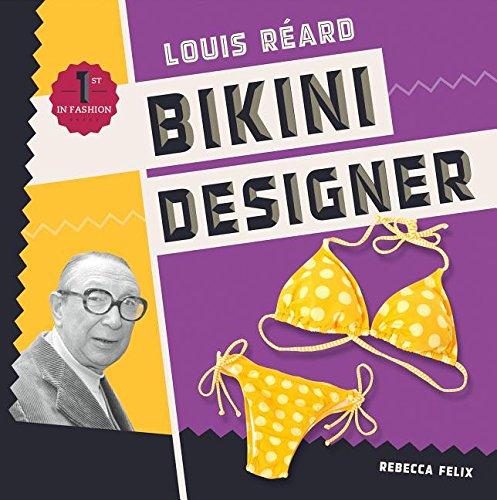 Louis Réard: Bikini Designer
