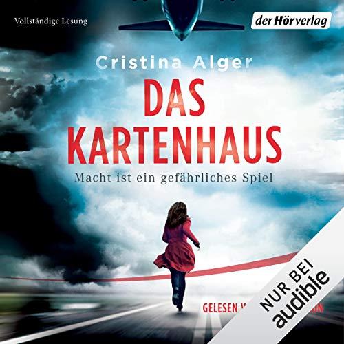Das Kartenhaus     Macht ist ein gefährliches Spiel              By:                                                                                                                                 Cristina Alger                               Narrated by:                                                                                                                                 Vanida Karun                      Length: 11 hrs and 28 mins     Not rated yet     Overall 0.0