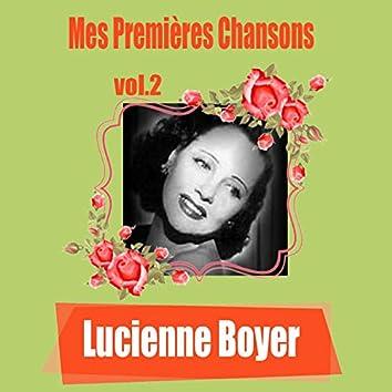 Lucienne Boyer / Mes Premières Chansons, vol. 2