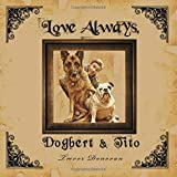 Love Always, Dogbert & Tito