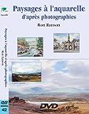 Paysages à l'aquarelle d'après photographies - Cours de peinture en DVD