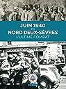 Juin 1940 en Nord Deux-Sèvres : L'ultime combat par SHAAPT