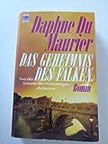 Buchinformationen und Rezensionen zu Das Geheimnis des Falken von  Maurier