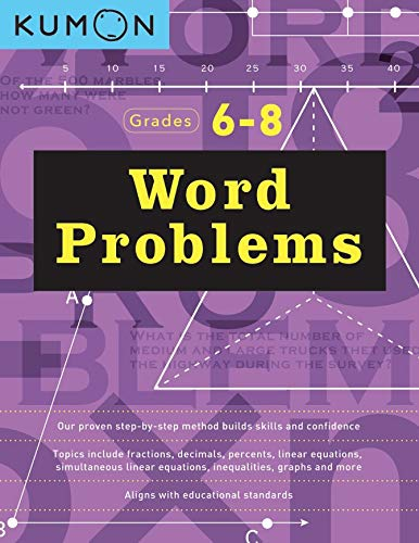 Word Problems, Grade 6-8 (Kumon Basic Skills) (Kumon Math Workbooks)
