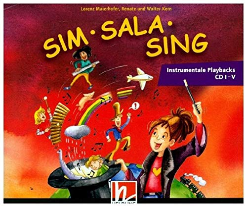 Sim Sala Sing. 5 AudioCDs: Instrumentale Playbacks CD 1-5 (Sim Sala Sing / Instrumentale Playbacks)