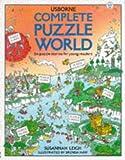 Complete Puzzle World: Puzzle Island/Puzzle Town/Puzzle Farm/Puzzle Castle/Puzzle Planet/Puzzle Mountain (Usborne Young Puzzles)