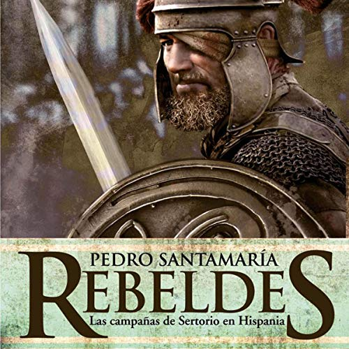 Rebeldes [Rebels] audiobook cover art