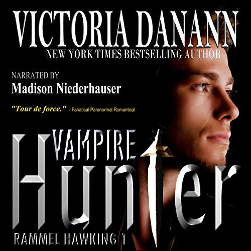 Vampire Hunter: Rammel Hawking 1 Audiobook By Victoria Danann cover art