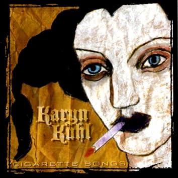 Cigarette Songs
