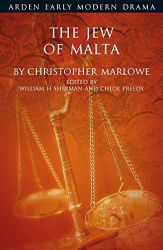 The Jew of Malta (Arden Early Modern Drama)