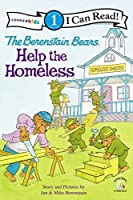 The Berenstain Bears Help the Homeless (Zonderkidz I Can Read! Level 1: Berenstain Bears)