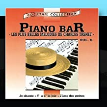 Piano-Bar Vol. 4 : Les Plus Belles M?lodies De Charles Trenet / The Most Beautiful Melodies Of Charles Trenet by Henri P?lissier