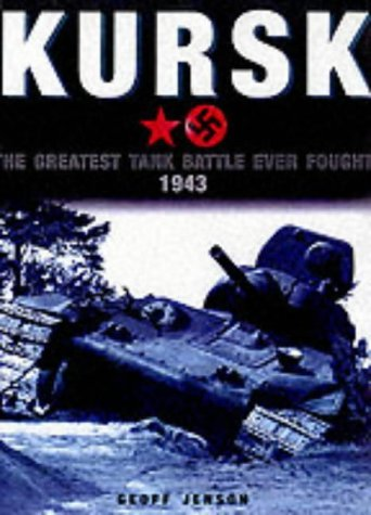 Kursk: The Greatest Tank Battle Ever Fought 1943 by M. K. Barbier (2-Apr-2002) Hardcover