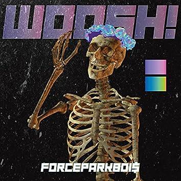 WOOSH!