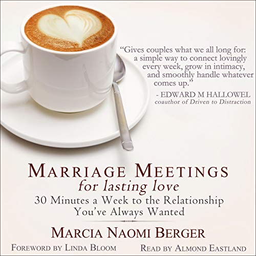 Marriage Meetings for Lasting Love Audiobook By Marcia Naomi Berger cover art