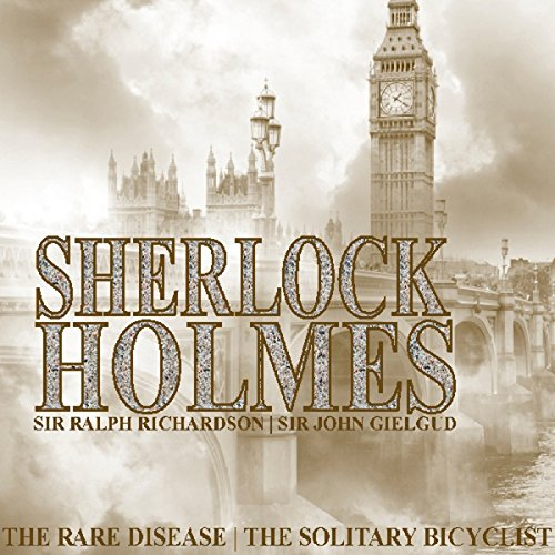 Sherlock Holmes: The Rare Disease & The Solitary Bicyclist cover art