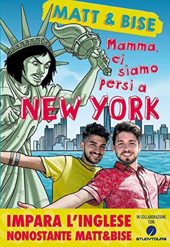 Mamma ci siamo persi a New York: Impara l'inglese nonostante...