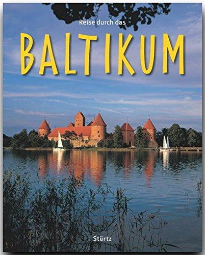 Reise durch das BALTIKUM - Ein Bildband mit über 180 Bildern - STÜRTZ Verlag
