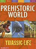 Triassic Life (Prehistoric World Books)